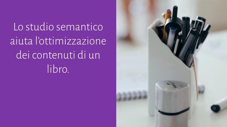 Lo studio semantico aiuta l'ottimizzazione dei contenuti di un libro